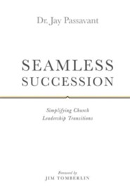 Seamless Succession  -     By: Jay Passavant, Jim Tomberlin