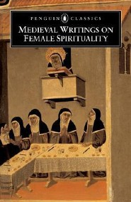 Medieval Writings on Female Spirituality  -     Edited By: Elizabeth Spearing     By: Elizabeth Spearing,  Various & Elizabeth Spearing(ED.)