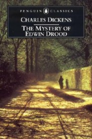 The Mystery of Edwin Drood  -     By: Charles Dickens