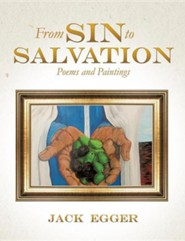 From Sin to Salvation  -     By: Jack Egger