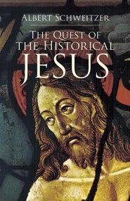 The Quest of the Historical Jesus  -     By: Albert Schweitzer, W. Montgomery, F.C. Burkitt
