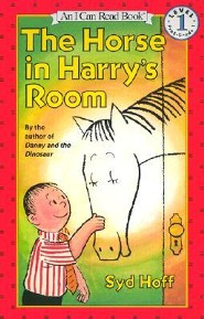 The Horse in Harry's Room  -     By: Syd Hoff     Illustrated By: Syd Hoff