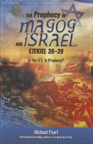 The Prophecy of Magog and Israel: Ezekiel 38-39  -     By: Michael Pearl