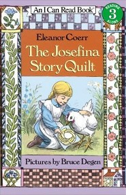 The Josefina Story Quilt  -     By: Eleanor Coerr     Illustrated By: Bruce Degen