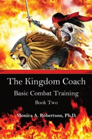 The Kingdom Coach  -     By: Monica A. Robertson