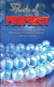Pearls of Prophecy  -     By: K.D. Collins