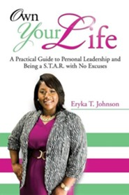 Own Your Life  -     By: Eryka T. Johnson