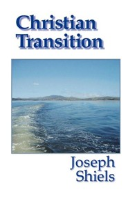 Christian Transition  -     By: Joseph Shiels