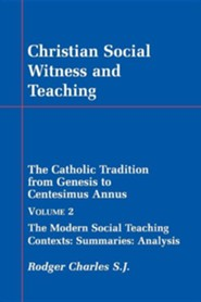 Christian Social Witness and Teaching Vol II  -     By: Rodger Charles