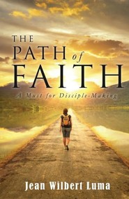 The Path of Faith  -     By: Jean Wilbert Luma