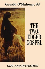 The Two-Edged Gospel  -     By: Gerald O'Mahony