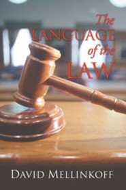 The Language of the Law  -     By: David Mellinkoff