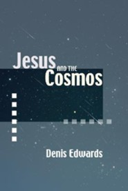 Jesus and the Cosmos  -     By: Denis Edwards