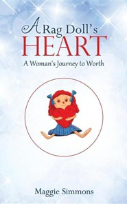 A Rag Doll's Heart  -     By: Maggie Simmons