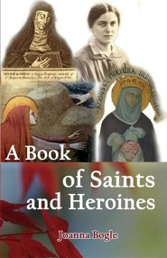 A Book of Saints and Heroines