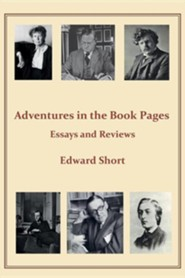 Adventures in the Book Pages  -     By: Edward Short