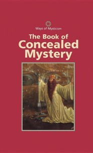 The Book of Concealed Mystery  -     Translated By: S.L. MacGregor Mathers     By: Continuum