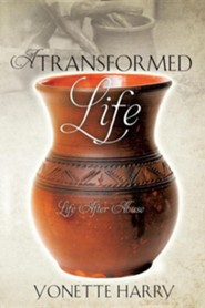 A Transformed Life  -     By: Yonette Harry