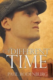 A Different Time  -     By: Paul Rodenburg
