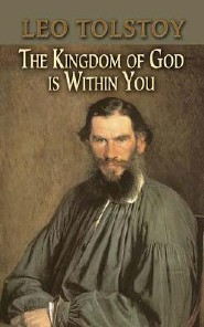 The Kingdom of God Is Within You  -     By: Leo Tolstoy, Constance Garnett