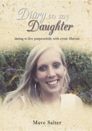 Diary to My Daughter  -     By: Mave Salter