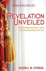 Revelation Unveiled  -     By: Russell M. Stendal