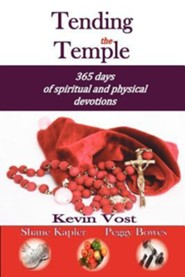 Tending the Temple: 365 Days of Spiritual and Physical Devotions
