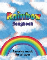 Rainbow Songbook: Favorite Music for All Ages  -     By: Alan C. Whitmore