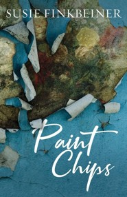 Paint Chips  -     By: Susie Finkbeiner