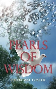 Pearls of Wisdom  -     By: Linda Mae Foster