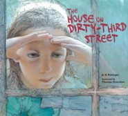 The House on Dirty-Third Street   -     By: Jo S. Kittinger, Thomas Gonzalez