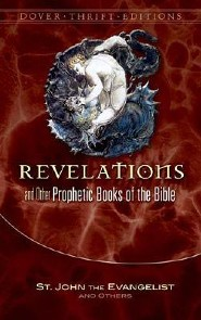 Revelation and Other Prophetic Books of the Bible  -     By: St John the Evangelist