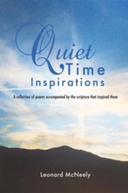 Quiet Time Inspirations  -     By: Leonard McNeely