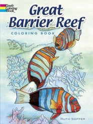 Great Barrier Reef Coloring Book  -     By: Ruth Soffer