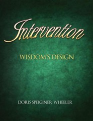 Intervention  -     By: Doris Speiginer Wheeler