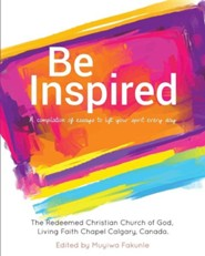 Be Inspired  -     Edited By: Muyiwa Fakunle