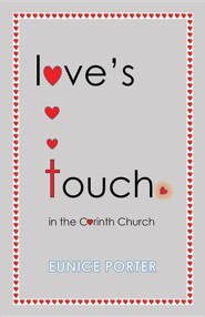 Love's Touch  -     By: Eunice Porter