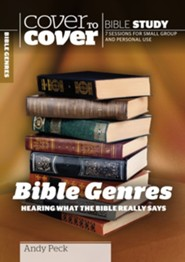 Bible Genres: Hearing What the Bible Really Says  (Cover to Cover Bible Study Guides)