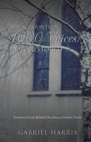 The Accounts of 1000 Voices  -     By: Gabriel Harris