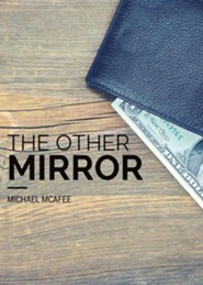 The Other Mirror  -     By: Michael McAfee