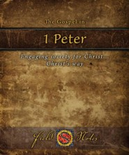 The Gospel in 1st Peter: Engaging Society for Christ Christs Way
