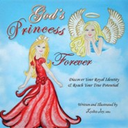 God's Princess Forever  -     By: Lydia Joy