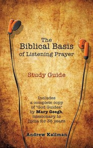 The Biblical Basis of Listening Prayer