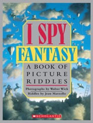 I Spy Fantasy: A Book of Picture Riddles  -     By: Jean Marzollo, Walter Wick