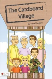 The Cardboard Village  -     By: Dana Dabbert