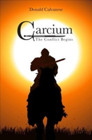 Carcium: The Conflict Begins  -     By: Donald Calvanese