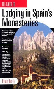 Lodging in Spain's Monasteries  -     By: Eileen Barish
