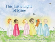 This Little Light of Mine  -     By: Claire Boudreaux Bateman     Illustrated By: Katie Norwood Alexander