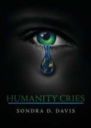 Humanity Cries