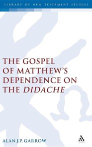 Gospel of Matthew's Dependence on the Didache